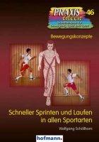Schneller Sprinten und Laufen in allen Sportarten