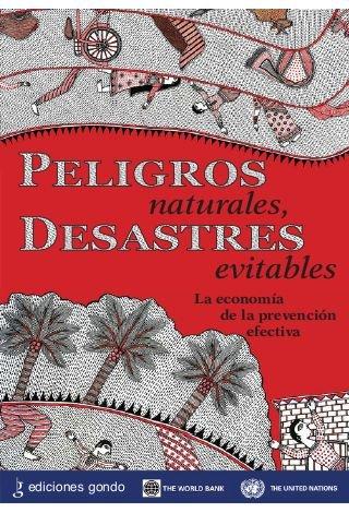 PELIGROS NATURALES. DESASTRES EVITABLES