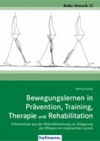 Bewegungslernen in Prävention, Training, Therapie und Rehabilitation