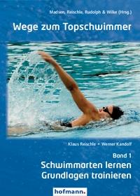 Wege zum Topschwimmer - Band 1