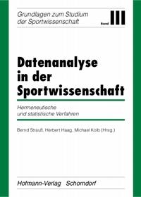 Datenanalyse in der Sportwissenschaft - Band III