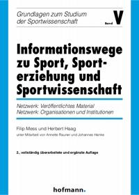 Informationswege zu Sport, Sporterziehung und Sportwissenschaft - Band V
