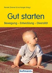Gut starten - Bewegung - Entwicklung - Diversität