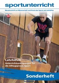 Lehrhilfen - Unterrichtsanregungen für die Alltagspraxis Sport - sportunterricht Sonderheft