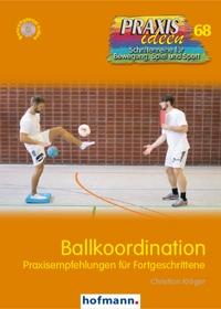 Ballkoordination - Praxisempfehlungen für Fortgeschrittene
