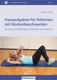Hausaufgaben für Patienten mit Rückenbeschwerden - Übungen und Hilfestellungen für Betroffene und Angehörige