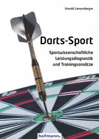 Darts-Sport - Sportwissenschaftliche Leistungsdiagnostik und Trainingsansätze