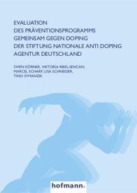 Evaluation des Präventionsprogramms GEMEINSAM GEGEN DOPING d. Stiftung Nationale Anti Doping Agentur